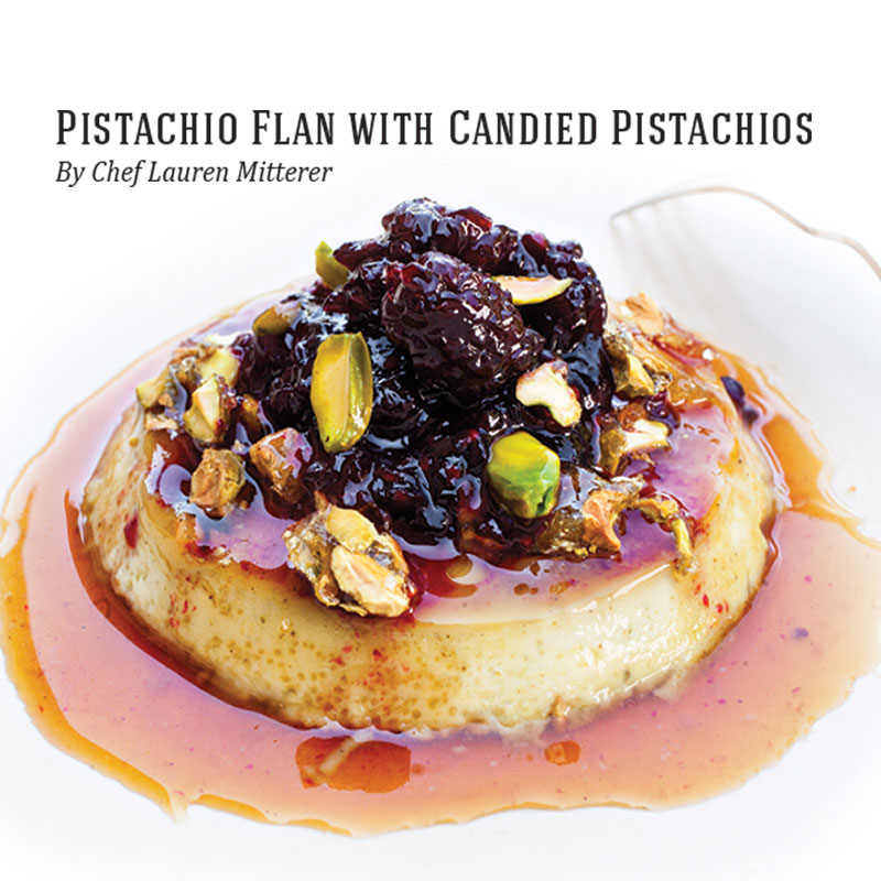 Holiday Recipes - Pistachio Flan with Candied Pistachios