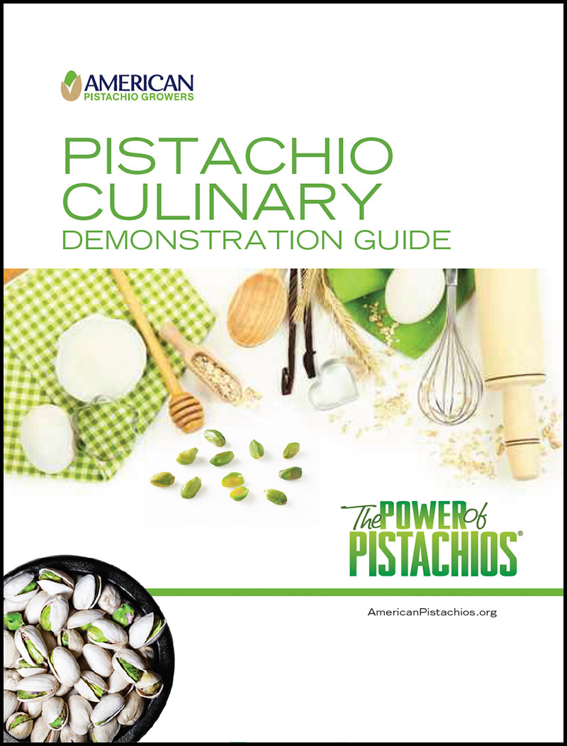 Pistachio Culinary Demonstration Guide